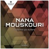 Crois-moi ça durera von Nana Mouskouri