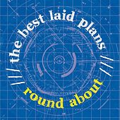 The Best Laid Plans by Roundabout