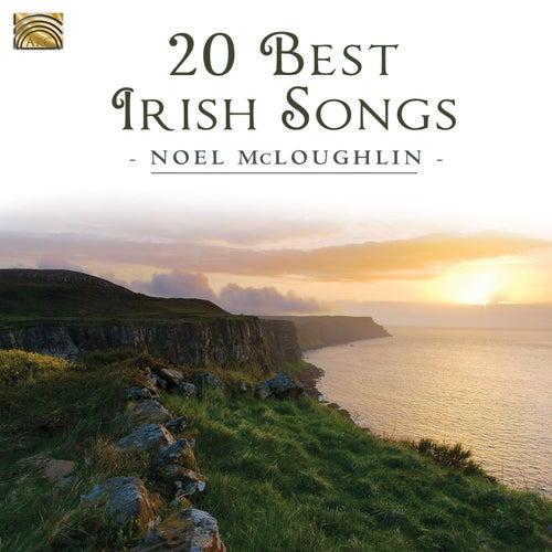 20 Best Irish Songs by Noel McLoughlin