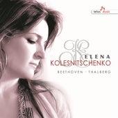 Beethoven & Thalberg: Piano Works by Elena Kolesnichenko