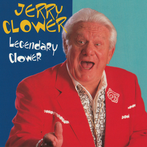 Legendary Clower by Jerry Clower