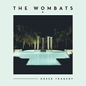 Greek Tragedy de The Wombats