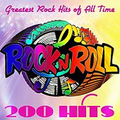 200 Hits Rock'n'Roll (200 Greatest Rock Hits of All Time) by Various Artists