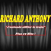 J'entends siffler le train (Plus 19 Hits) by Richard Anthony