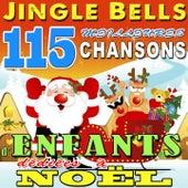 Jingle Bells (115 meilleures chansons d'enfants dédiées à Noël) by Various Artists