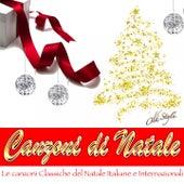 Canzoni di Natale (Le Canzoni Classiche Del Natale Italiane E Internazionali) by Various Artists