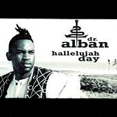 Hallelujah Day by Dr. Alban