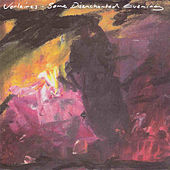 Some Disenchanted Evening by The Verlaines