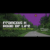 The Road of Life de Francois K