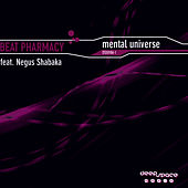 Mental Universe by Beat Pharmacy