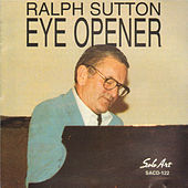 Eye Opener by Ralph Sutton