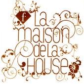 FTV: La Maison De La House von Various Artists