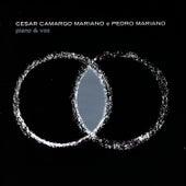 Piano & Voz de César Camargo Mariano e Pedro Mariano