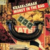 Money In The Bag by Kraak & Smaak