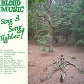 Sing A Song Of A Fighter von Blood Music