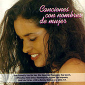 Canciones Con Nombres De Mujer by Various Artists