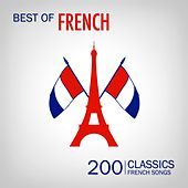 Best of French Songs (200 Classic French Songs) de Various Artists