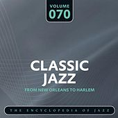 Classic Jazz- The Encyclopedia of Jazz - From New Orleans to Harlem, Vol. 70 de Various Artists