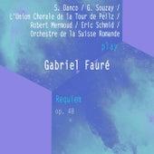 S. Danco / G. Souzay / L'Union Chorale de la Tour de Peilz / Robert Mermoud / Eric Schmid / Orchestre de la Suisse Romande play: Gabriel Fauré: Requiem, Op. 48 von Suzanne Danco