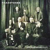 One in the Chamber Music by Headstones