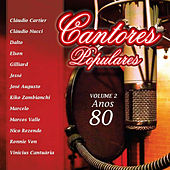 Cantores Populares, Vol. 2 - Anos 80 by Various Artists