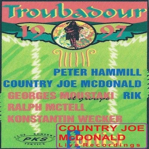 Live at Troubadour Festival 1997 by Country Joe McDonald