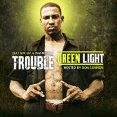 Greenlight von Trouble