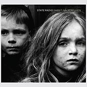 Rabbit Inn Rebellion (Deluxe Version) by State Radio