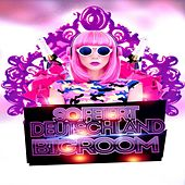 So Feiert Deutschland Bigroom by Various Artists