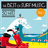 The Best of Surf Music - 50 Hits (Vol. 1) de Various Artists