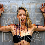A Date With Dinka von Various Artists