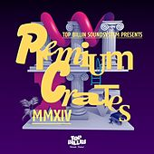 Sir Nenis presents Premium Crates 4 von Various Artists