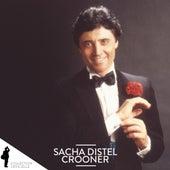 Sacha Distel: Crooner von Sacha Distel