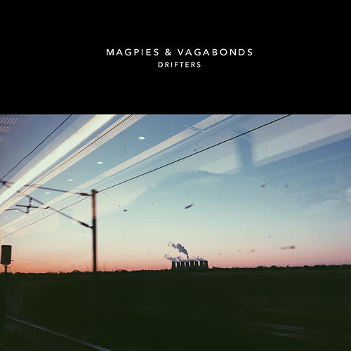 Drifters - Single by Magpies