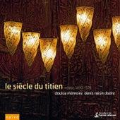 Le Siècle du Titien by Doulce Mémoire