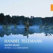 Handel, Telemann: Water Music by Ensemble Zefiro