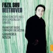 Beethoven: Concerto & Sonatas by Fazil Say