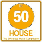 Top 50 House Music Compilation, Vol. 3 (50 Best House, Deep House, Tech House Hits) di Various Artists