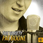The Variety Pat Boone by Pat Boone
