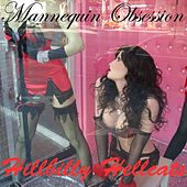 Mannequin Obsession von Hillbilly Hellcats