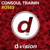 Roses von Consoul Trainin