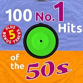 100 No. 1 Hits of the 50's (Plus 5 Bonus Tracks - Pop Recordings!) de Various Artists