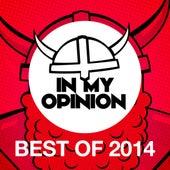 In My Opinion - Best of 2014 von Various Artists