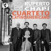 Chapí: String Quartets Nos. 1 & 2 by Cuarteto Latinoamericano
