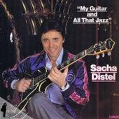 My Guitar and All That Jazz von Sacha Distel