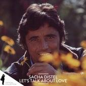Sacha Distel: Let's Talk About Love von Sacha Distel