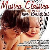 Musica classica per bambini by Various Artists
