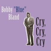 Cry, Cry, Cry de Bobby Blue Bland