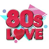 80s Love von Various Artists