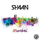 Mumbai by Shaan